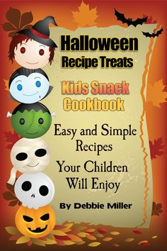 FREE ebook: Halloween Recipe Treats For Kids (Kid's Snack Cookbook) Reg. 2.99!