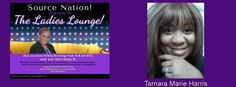 http://www.blogtalkradio.com/sourceradio/2015/09/18/everything-with-kathy-b-kiwan-fitch-tamara-marie-harris  Source Nation! Join us tonight at 7:15 EST in The Ladies Lounge with Kathy B, as she welcomes  Mover & Shaker, Tamara Marie Harris​ into the studio to  discuss, The Power Of Healing. Tune in as Tamara shares her amazing journey of battling and overcoming many obstacles in her life.  @TamHarris1985 @trecie_jeffcoat @tjackphd @aautvradio @srn_kathyb @kathyb918