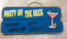 Party On The Deck Sign. $34.95, via Etsy.