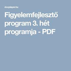 Figyelemfejlesztő program 3. hét programja - PDF