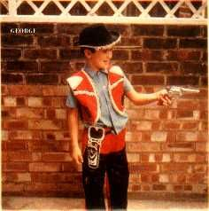 """George Michael as a tween playing cowboys and the 1st thing that popped in my mind is his song HARD DAY...""""bang bang you're dead, shoulda made love instead, say yes cuz that's what I do best and I've had such a long day..."""""""