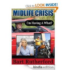 Midlife Crisis - I'm Having a What! by Bart Rutherford - 5.0 stars (1 reviews) - 18 pages - £0.00