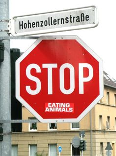 Stop Eating Animals | Community Post: 15 Revised Stop Signs
