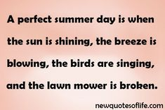 Fun Day Quotes Enjoy our collection of funny Good friend quotes and share them with your friends. Good Day Quotes, New Quotes, Quote Of The Day, Life Quotes, Best Friend Quotes, Summer Days, Singing, Fun, Good Morning Quotes