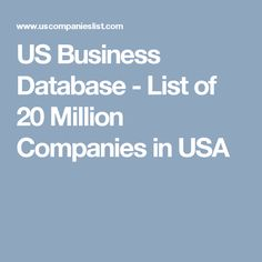 US Business Database - List of 20 Million Companies in USA