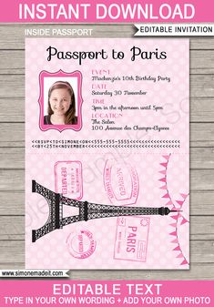 Passport to Paris Invitation Template with photo (inside view) - you edit text and insert photo at home Paris Themed Birthday Party, 10th Birthday Parties, Paris Party, Birthday Party Invitations, Birthday Party Themes, Invitation Examples, Printable Invitation Templates, Wedding Invitation Templates, Paris Invitations