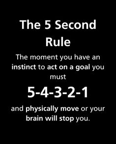 """The five second rule"""