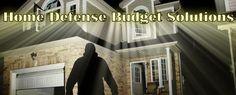 Prepper's Will - Home Defense Tips
