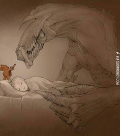 Teddy Bears protect you from the darkness.