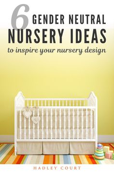 Are you looking for gender-neutral nursery ideas? The good news is you don't need to know the gender of your baby to decorate a beautiful gender-neutral nursery. Keep reading as we share 6 gender-neutral nursery ideas. Hadley Court Interior Design Blog by Central Texas Interior Designer, Leslie Hendrix Wood. White Nursery, Nursery Neutral, Nursery Themes, Nursery Ideas, Lit Wallpaper, Central Texas, Shades Of Yellow, Nursery Design, Hadley