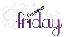 Scentsy Fragrance Friday Graphic ScentsbyKris.scentsy.us