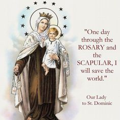 """""""One day through the Rosary & the Scapular, I will save the world."""" - Our Lady of Mount Carmel Blessed Mother Mary, Blessed Virgin Mary, Jesus Mother, Mont Carmel, I Love You Mother, Joseph, Mama Mary, Catholic Saints, Catholic Churches"""