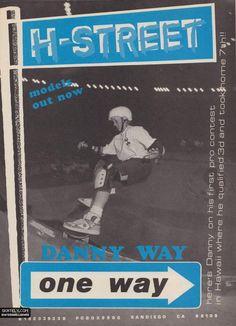 H-Street Skateboards - Danny Way One Way Ad (1989)