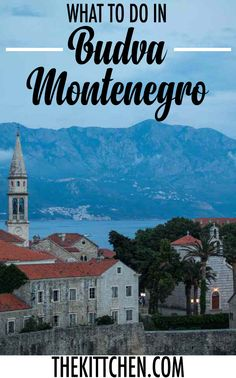 Find the top things to do in Budva Montenegro to create your perfect itinerary. ***************************************** Montenegro travel   Europe travel   Europe destinations