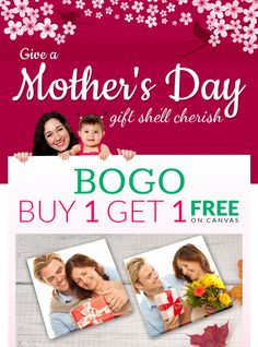 Make Your #Mother's Day Special with BUY ONE GET ONE OFFER from Canvas Champ Canada.  For more Details Click:- https://goo.gl/z5dibP  #mother #coupons #canvasprints #photography