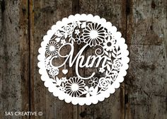 50% SALE Papercut Template PDF 'Mum' Mother's Day New Mum Printable Cut Your Own Papercut by Samantha's Papercuts