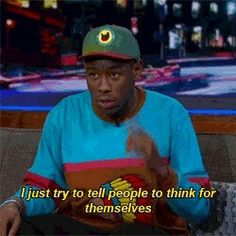 I watched this interview the other day and then it dawned on me that me and Tyler might actually be the same fucking person Tyler The Creator, Flower Boys, Trap, My Guy, Movie Quotes, Memes, Beautiful People, Hip Hop, Dads