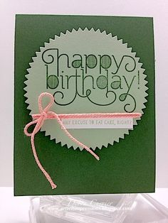 Birthday Greens - Debra Currier This caught my eye as a quick and easy card to make a bunch!  Such a cute card!
