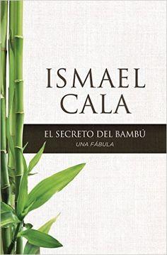 Descargar El secreto del Bambú: Una fábula – Ismael Cala PDF, eBook, ePub, Mobi, El secreto del Bambú: Una fábula PDF  Descargar aquí >> http://descargarebookpdf.info/index.php/2015/09/09/el-secreto-del-bambu-una-fabula-ismael-cala/