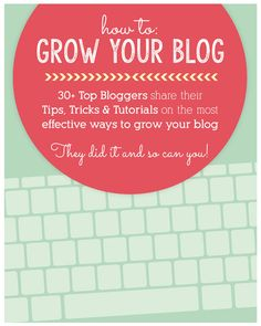 How To Grow Your Blog eBook: Tips, Tricks & Tutorials from 30+ Top Bloggers http://lifecurrents.dw2.net