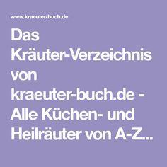 Das Kräuter-Verzeichnis von kraeuter-buch.de - Alle Küchen- und Heilräuter von A-Z vorgestellt