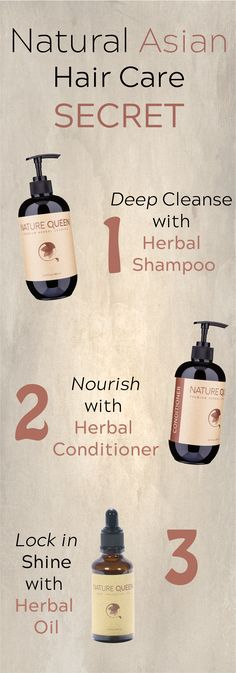 Natural Asian Hair Care Secret: Deep cleanse with Herbal Shampoo, Nourish with Herbal Conditioner, Lock in Shine with Herbal Oil Natural Hair Mask, Natural Hair Styles, Asian Hair Care, Asian Hair Tips, Hair Growth Shampoo, Herbal Oil, Natural Shampoo, Organic Shampoo, Younger Looking Skin