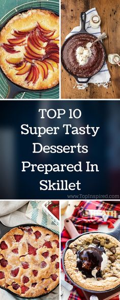 In this article we are showing you ten desserts that you can prepare in skillet. They are all very easy, so you won't have any difficulties even if you're…