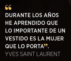 Yves Saint Laurent - El Palacio de Hierro #QuoteOfTheDay