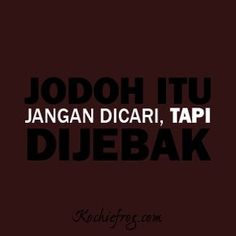 Gambar DP BBM Bergerak Lucu Banget 31 Reminder Quotes, Me Quotes, Funny Quotes, Jodoh Quotes, Quotes Lucu, Meme Comics, Quotes Indonesia, Typography Quotes, Adult Humor