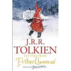 Letters written as Father Christmas by J.R.R. Tolkein to his children 1920-1943 - Good Books For Young Souls