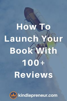 Book Launch | Book Marketing Tips | Self-Publishing | Sell More Books | Get Book Reviews | Indie Author | Write a Book