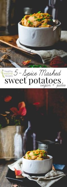Vegan Paleo 5-Spice Mashed Sweet Potatoes | Healthy Seasonal Recipes by Katie Webster | Thanksgiving | Side Dish