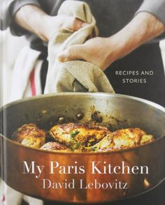 My Paris Kitchen: Recipes and Stories von David Lebovitz http://www.amazon.de/dp/1607742675/ref=cm_sw_r_pi_dp_lCt8vb04DM5H2