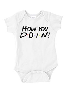 I would totally buy this for my future baby boy https://www.etsy.com/listing/236614720/baby-onesie-how-you-doin-friends