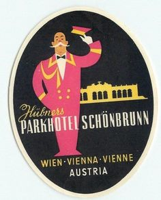 VIENNA AUSTRIA PARKHOTEL SCHONBRUNN VINTAGE ART DECO BELLMAN LUGGAGE LABEL