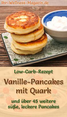 Fluffige Vanille-Pancakes mit Quark: Gesundes Low-Carb-Rezept für süße, dicke Pfannkuchen mit Quark, Mandelmehl und Vanille - leichte, zuckerfreie Eierkuchen -  schnell und einfach gemacht, kalorienarm und richtig lecker als Frühstück, Brunch, kleine Mahlzeit oder Nachtisch ...