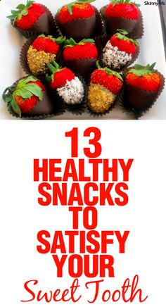 Snacking on healthy foods between meals is the key to keep from overeating and to maintaining energy throughout the day. Lots of creative snack ideas here... 13 Healthy Snacks to Satisfy Your Sweet Tooth