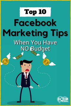 Die Top 10 Facebook-Marketing-Tipps, wenn du kein Budget hast