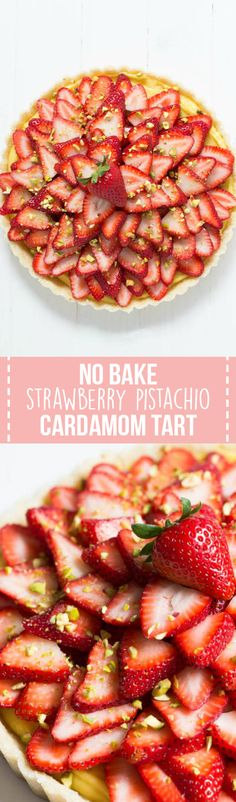 No-bake Strawberry Pistachio Cardamom Tart is made with a lemon coconut crust, cardamom pastry cream, fresh strawberries and pistachios! It is gluten free and dairy free too!
