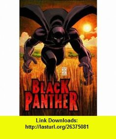 Black Panther Vol. 1 Who Is The Black Panther (9780785120483) Reginald Hudlin, John Romita , ISBN-10: 0785120483  , ISBN-13: 978-0785120483 ,  , tutorials , pdf , ebook , torrent , downloads , rapidshare , filesonic , hotfile , megaupload , fileserve