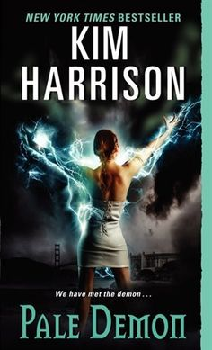 Pale Demon- Kim Harrison- The Hollows series