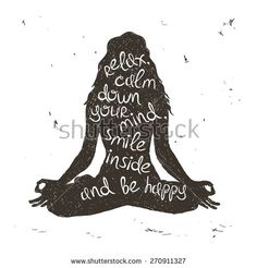 Hand drawn grunge illustration. Isolated woman silhouette sitting in lotus pose of yoga. Creative typography poster.