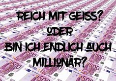 Reich mit #Geiss – bin ich nun endlich #Millionär