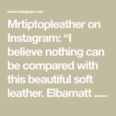 """Mrtiptopleather on Instagram: """"I believe nothing can be compared with this beautiful soft leather. Elbamatt .... Order a Vintage masterpiece strap and get one strap free.…"""" Get One, Soft Leather, Believe, Canning, Free, Vintage, Beautiful, Instagram, Products"""