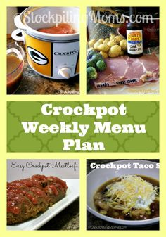 Crockpot Weekly Menu Plan with easy, delicious slow cooker meals for the whole week!