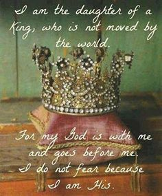 """Hello my name is 'Child of the One True King!'""~""Hello My Name Is"" by Matthew West"