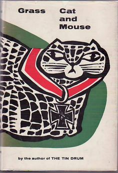 Gunter Grass | Cat and Mouse, 1963
