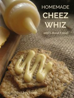 Homemade Cheez Whiz - with all real food ingredients!