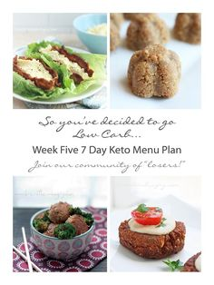 Week Five Keto (Low Carb) 7 Day Menu Plan