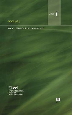 Het Commissarisverslag - editie 2013. Plaats: 657.3 CALU
